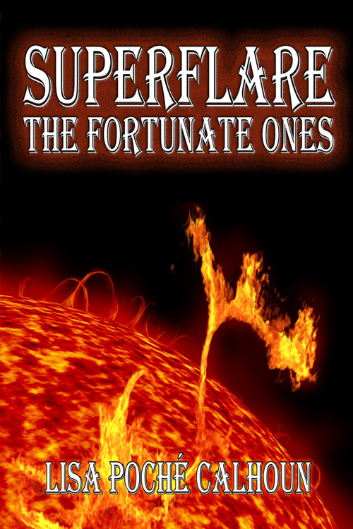 Superflare: The Fortunate Ones